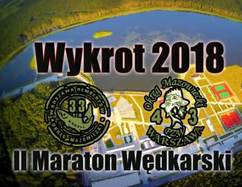 Komunikat 5 -II Maraton Wędkarski - Wykrot