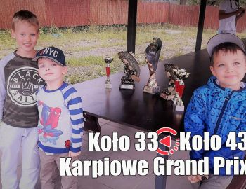I Karpiowe Grand Prix Kół 33 i 43